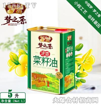 梦之香浓香菜籽油5L