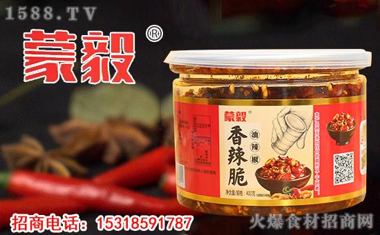 蒙毅香辣脆油辣椒,传统炒制,香辣脆爽,配什么吃都香!